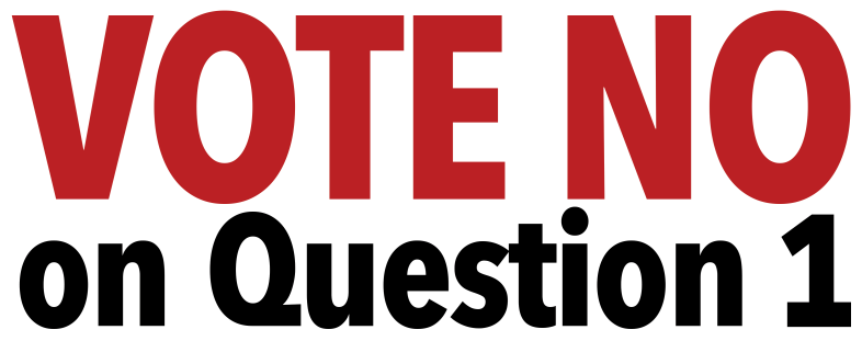 vote no on question 1